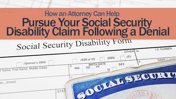 How an Attorney Can Help Pursue Your Social Security Disability