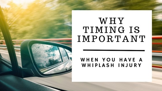 Why Timing is Important if You Have a Whiplash Injury After